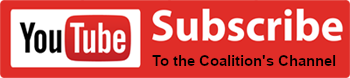Youtube Subscribe to the Coalition's Channel